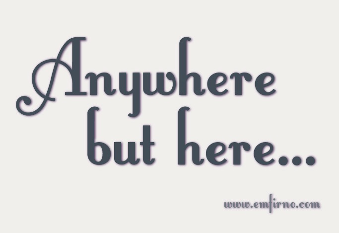 anywhere-but-here